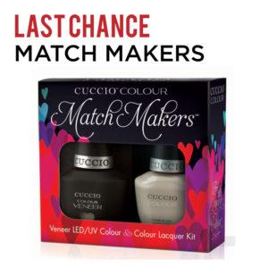 Last Chance Cuccio Match Makers
